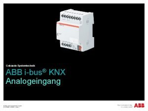 GebudeSystemtechnik ABB ibus KNX Analogeingang ABB STOTZKONTAKT Gmb