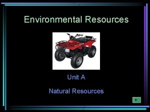 Environmental Resources Unit A Natural Resources Outdoor Recreation