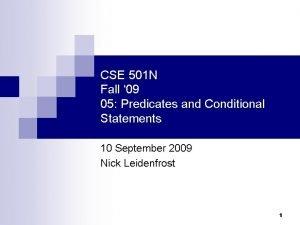 CSE 501 N Fall 09 05 Predicates and