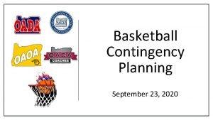 Basketball Contingency Planning September 23 2020 BASKETBALL CONTINGENCY