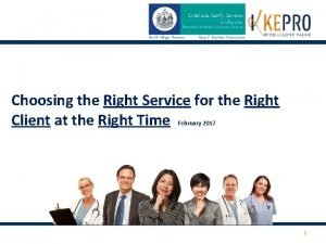Choosing the Right Service for the Right Client