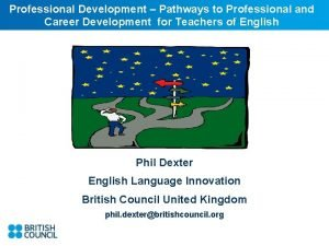 Professional Development Pathways to Professional and Career Development