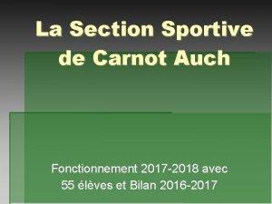 La Section Sportive de Carnot Auch Fonctionnement 2017