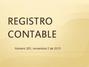 REGISTRO CONTABLE Nmero 263 noviembre 2 de 2015