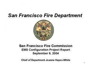 San Francisco Fire Department San Francisco Fire Commission