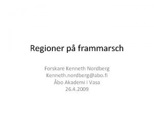Regioner p frammarsch Forskare Kenneth Nordberg Kenneth nordbergabo