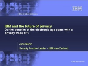 IBM Global Services IBM and the future of