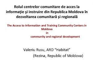 Rolul centrelor comunitare de acces la informaie i