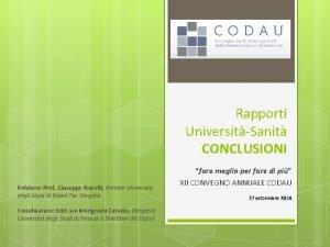 Rapporti UniversitSanit CONCLUSIONI Relatore Prof Giuseppe Novelli Rettore