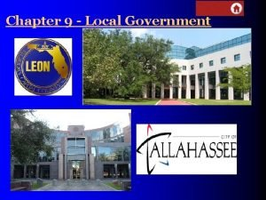 Chapter 9 Local Government Local Governments 9 1