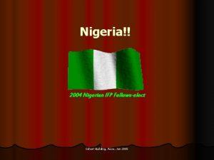 Nigeria 2004 Nigerian IFP Fellowselect Cohort Building Accra