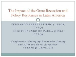 The Impact of the Great Recession and Policy