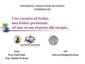 UNIVERSITA DEGLI STUDI DI NAPOLI FEDERICO II Una