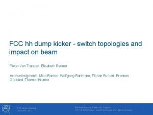 FCC hh dump kicker switch topologies and impact