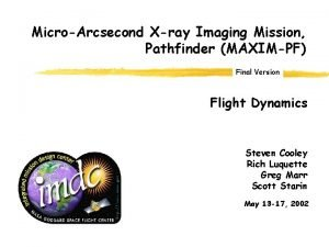 MicroArcsecond Xray Imaging Mission Pathfinder MAXIMPF Final Version