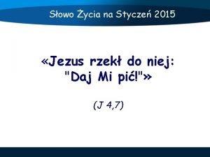 Sowo ycia na Stycze 2015 Jezus rzek do