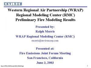 Western Regional Air Partnership WRAP Regional Modeling Center