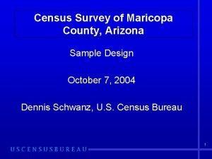 Census Survey of Maricopa County Arizona Sample Design