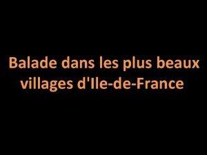 Balade dans les plus beaux villages dIledeFrance SaintLoupdeNaud