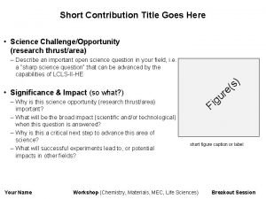 Short Contribution Title Goes Here Science ChallengeOpportunity research