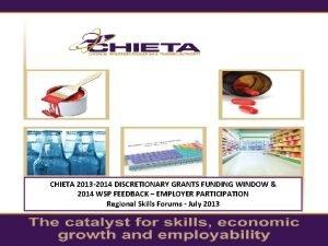CHIETA 2013 2014 DISCRETIONARY GRANTS FUNDING WINDOW 2014