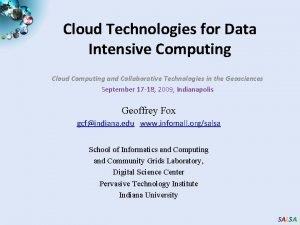Cloud Technologies for Data Intensive Computing Cloud Computing