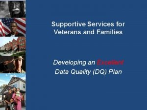 Supportive Services for Veterans and Families Developing an