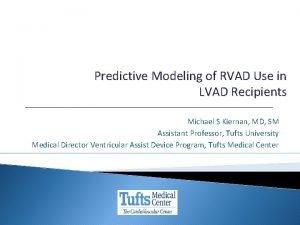 Predictive Modeling of RVAD Use in LVAD Recipients