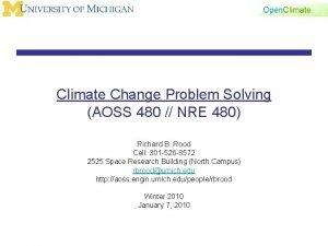 Climate Change Problem Solving AOSS 480 NRE 480