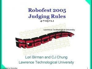 Robofest 2005 Judging Rules 4 7 05 v