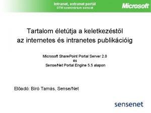 Intranet extranet portl GTM szeminrium sorozat Tartalom lettja