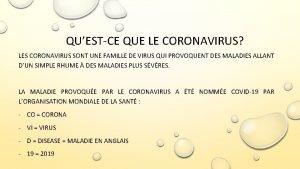 QUESTCE QUE LE CORONAVIRUS LES CORONAVIRUS SONT UNE
