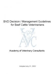 BVD Decision Management Guidelines for Beef Cattle Veterinarians