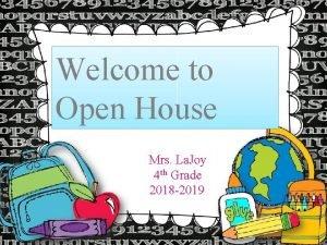 Welcome to Open House Mrs La Joy 4