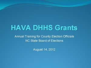 HAVA DHHS Grants Annual Training for County Election