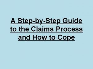 A StepbyStep Guide to the Claims Process and