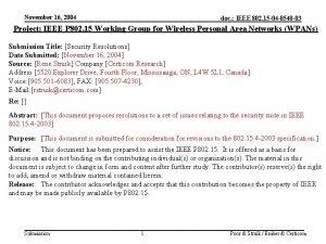 November 16 2004 doc IEEE 802 15 04