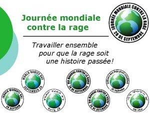 Journe mondiale contre la rage Travailler ensemble pour