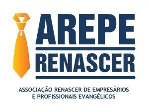 ASSOCIAO RENASCER DE EMPRESRIOS E PROFISSIONAIS EVANGLICOS Teve