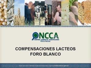 COMPENSACIONES LACTEOS FORO BLANCO PRODUCTORES TAMBEROS COMPENSACIONES Compensacin