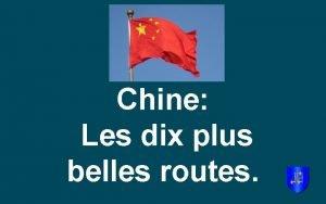 Chine Les dix plus belles routes 1 Pont
