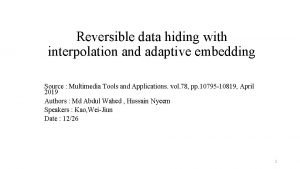 Reversible data hiding with interpolation and adaptive embedding