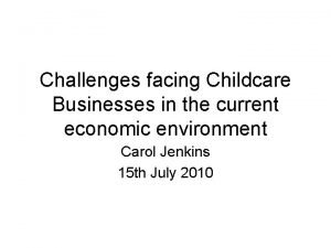 Challenges facing Childcare Businesses in the current economic