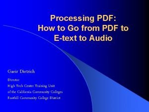 Processing PDF How to Go from PDF to