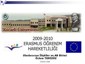 2009 2010 ERASMUS RENM HAREKETLL Uluslararas likiler ve