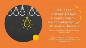 Creating and sustaining a buzz around academic skills