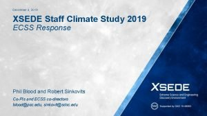 December 4 2019 XSEDE Staff Climate Study 2019