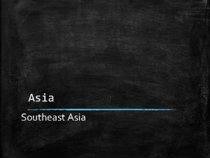 Asia Southeast Asia Vocabulary to Know Primate City