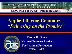 Applied Bovine Genomics Delivering on the Promise Ronnie
