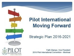 Pilot International Moving Forward Strategic Plan 2016 2021